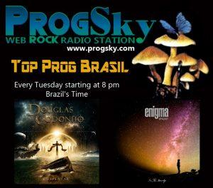 PROGSKY - TOP PROG BRASIL - 05-11-2019 - SUB ROSA - DOUGLAS CODONHO - ENIGMA PROJECT